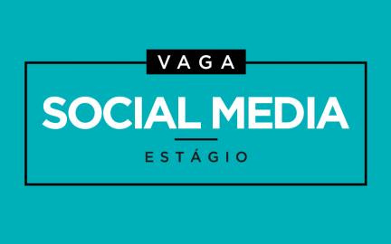 Vaga para estágio em social media