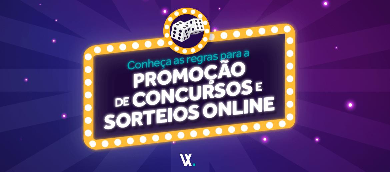 Conheça as regras para a promoção de concursos e sorteios online