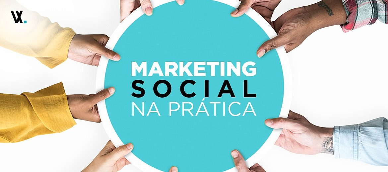 Marketing Social na prática